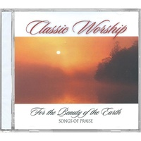 For The Beauty Of The Earth: Songs Of Praise