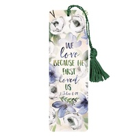 Bookmark With Tassel: He First Loved Us