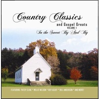 Country Classics 1 - In The Sweet By and By