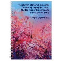 Spiral Softcover Journal: Flowers, Song of Solomon 2:12