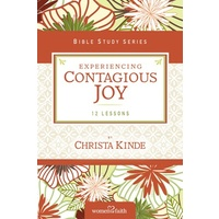 Experiencing Contagious Joy (Women Of Faith Study Guide Series)
