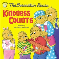 Kindness Counts (The Berenstain Bears Series)