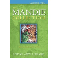 The Mandie Collection: Volume 10 (3 Novels)