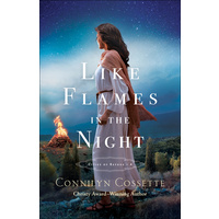 Like Flames in the Night (#04 in Cities Of Refuge Series)
