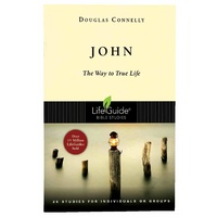 John (Lifeguide Bible Study Series)