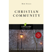 Christian Community (Lifeguide Bible Study Series)