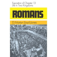 Romans 13: Life in Two Kingdoms