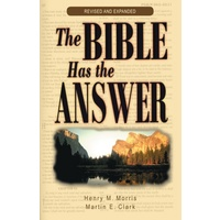 The Bible Has The Answer (Revised & Expanded)