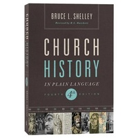 Church History in Plain Language (4th Edition)