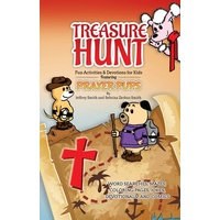 Treasure Hunt: Fun Activities and Devotions For Kids - Featuring Prayer Pups