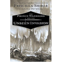 The Prince Warriors and the Unseen Invasion (#02 in The Prince Warriors Series)