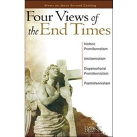 Four Views of the End Times (Rose Guide Series)