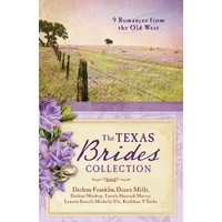9 in 1: The Texas Brides Collection:9 Romances From the Old West